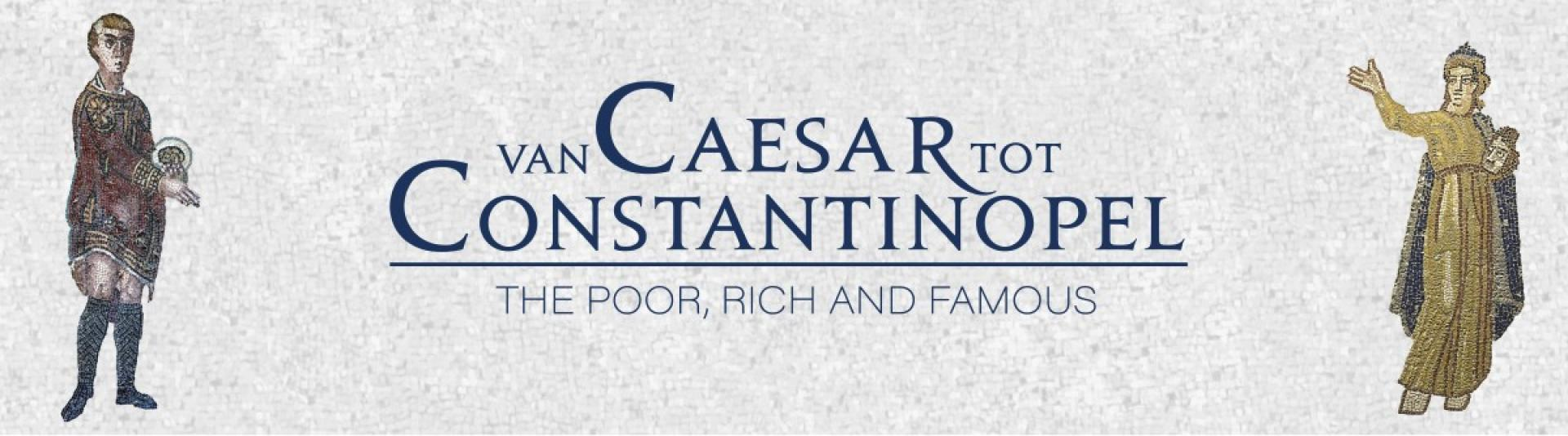 Winter Tentoonstelling: Van Caesar tot Constantinopel
